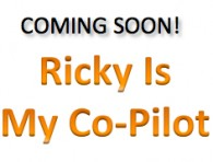 Ricky Is My Co-Pilot
